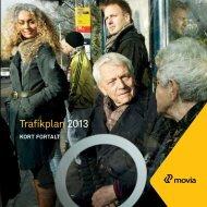 Trafikplan 2013 - Kort fortalt - Movia