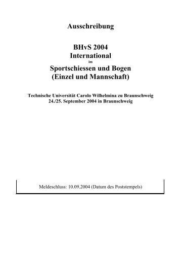 Ausschreibung BHvS 2004 International Sportschiessen und Bogen ...