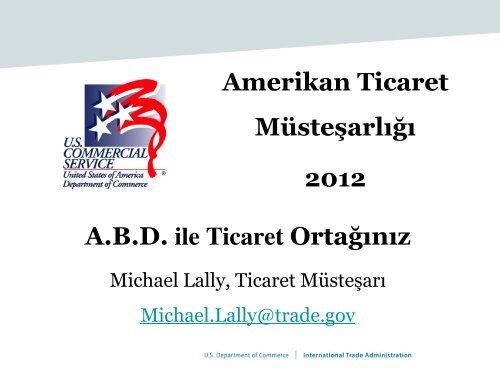 Amerikan Ticaret Müsteşarlığı 2012 A.B.D. ile Ticaret Ortağınız