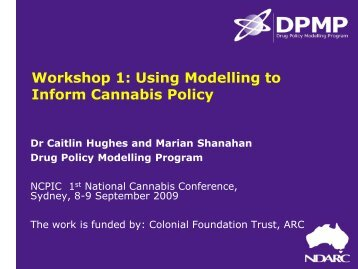 Workshop 1: Using Modelling to Inform Cannabis Policy - National ...