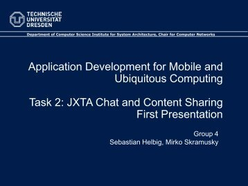 JXTA Chat and Content Sharing First Presentation - Faculty of ...