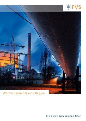Wärme verbindet eine Region. - STEAG Power Saar GmbH