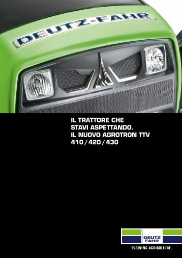 Trattori Deutz Fahr Agrotron TTV 410-420-430 - Attrezzature Agricole