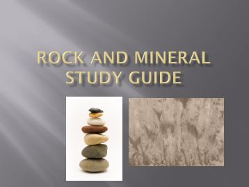 Mineral Types, Properties and Uses - Study.com
