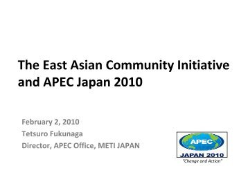 The East Asian Community Initiative and APEC Japan 2010