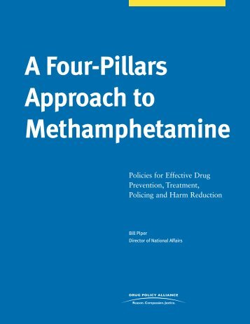 A Four Pillars Approach to Methamphetamine - Drug Policy Alliance