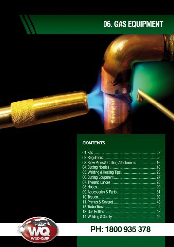 06. GAS EQUIPMENT Ph: 1800 935 378 - Weld-Quip