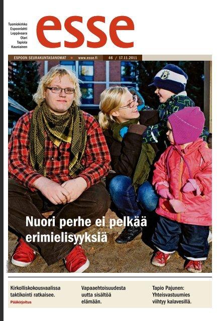 Esse 46/2011 (pdf) - Espoon seurakuntasanomat