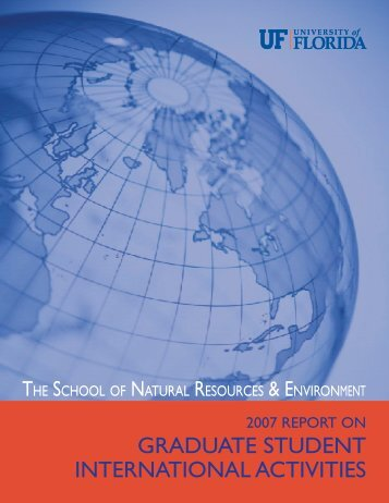 2007 International Activities Report - College of Natural Resources ...