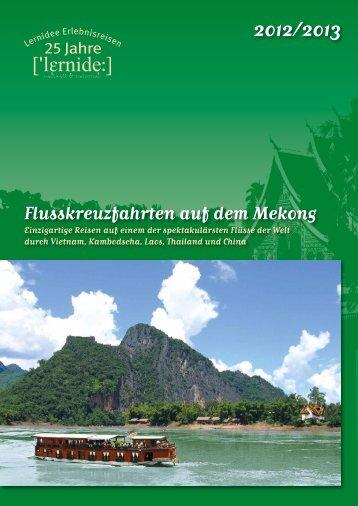 Flusskreuzfahrten auf dem Mekong