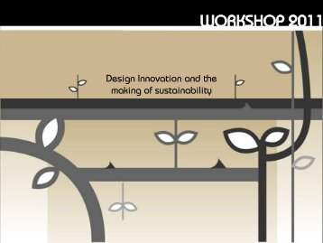 Design Innovation and the making of sustainability - Laurapolinoro ...