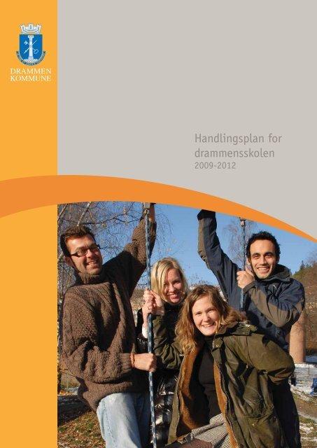 "handlingsplanen for ""Norges beste skole"" - Drammen kommune"