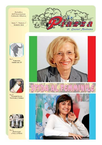 Anno 7 - Numero 3 MARZO 2010 Periodico dell ... - La Piazza