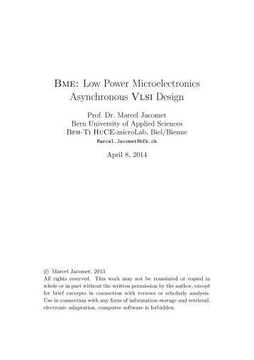 Bme: Low Power Microelectronics Asynchronous Vlsi ... - microLab