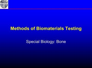 Methods of Biomaterials Testing - Bone - Manfred Maitz