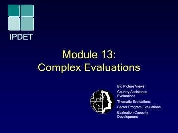 Module 13: Complex Evaluations