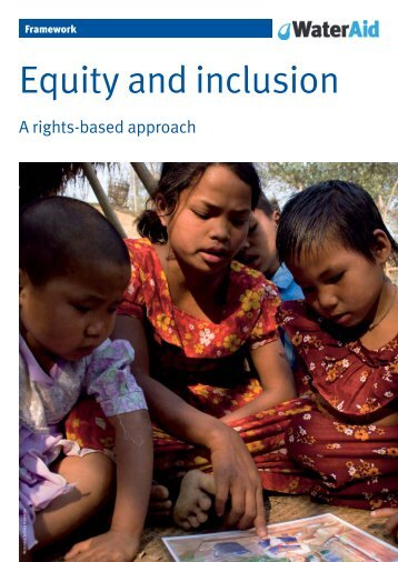 Equity and inclusion: A rights-based approach - WaterAid
