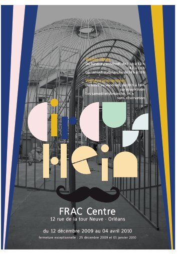 télécharger la brochure de visite - FRAC Centre
