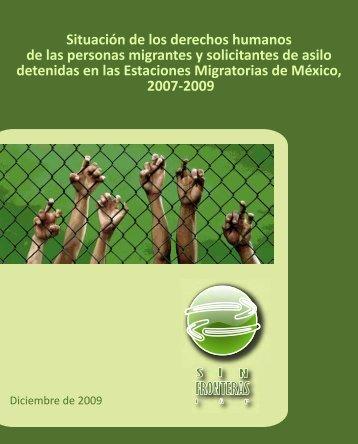Situación de los derechos humanos de las ... - Sin Fronteras IAP