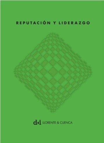 Reputación y liderazgo - d+i LLORENTE & CUENCA