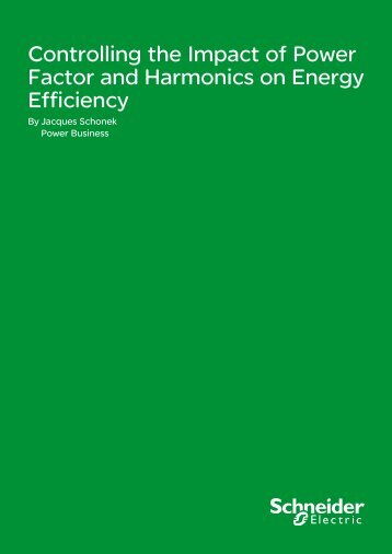 Controlling the Impact of Power Factor and ... - Schneider Electric