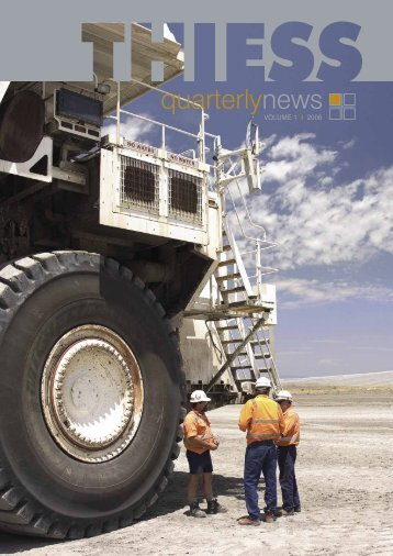 Thiess Quarterly News, Volume 1, 2006 - Leighton Holdings