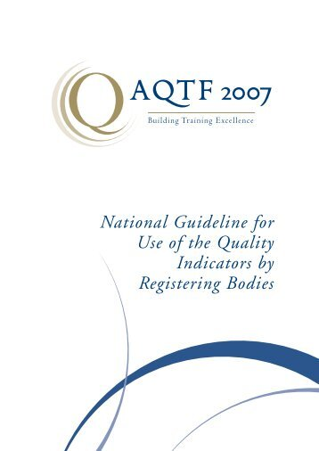 National Guideline for Use of the Quality Indicators by ... - ACER