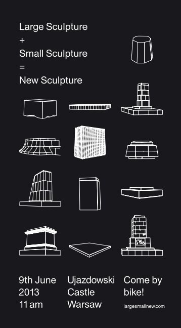 Large Sculpture + Small Sculpture = New Sculpture 9th June 2013 ...