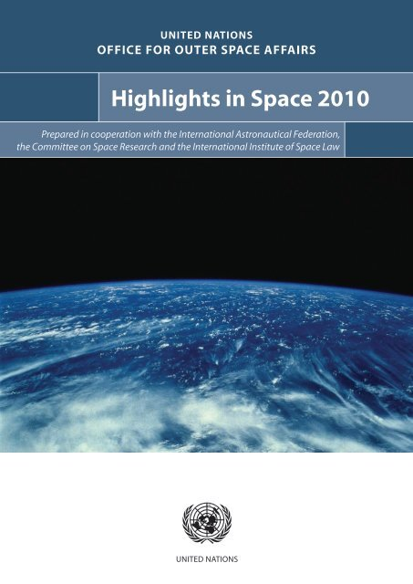 Highlights in Space 2010 - United Nations Office for Outer