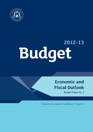 2012-13 Budget Paper No. 3 - Economic and Fiscal Outlook