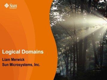 Logical Domains - UKUUG