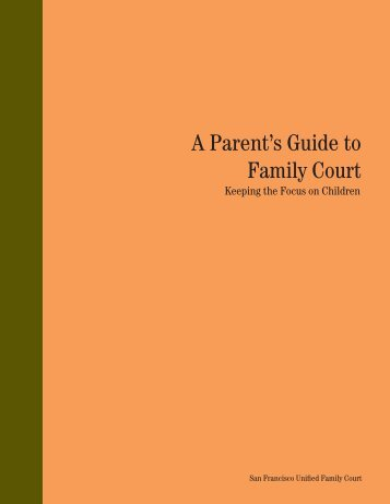 A Parent's Guide to Family Court - Superior Court of California
