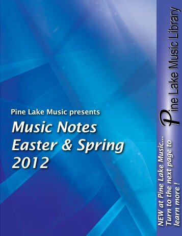 Music Notes Easter & Spring 2012 - Pine Lake Music