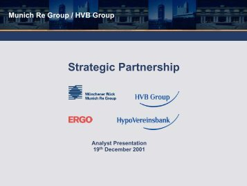 Strategic Partnership -  Munich Re Group / HVB Group