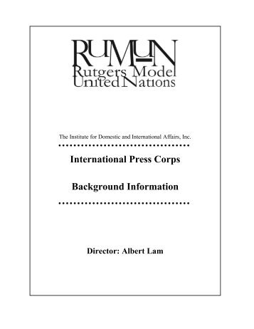 International Press Corps Background Information - IDIA