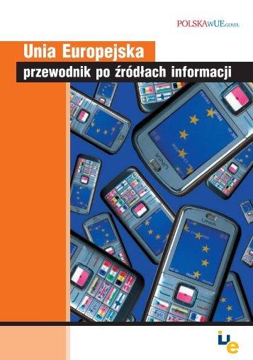Unia Europejska przewodnik po źródłach informacji 2010 - Centrum ...