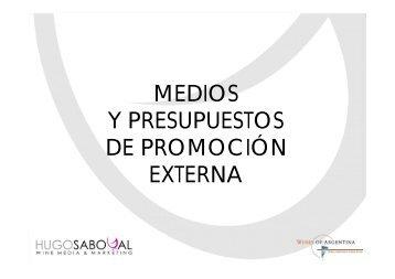 medios y presupuestos de promoción externa - Wines Of Argentina