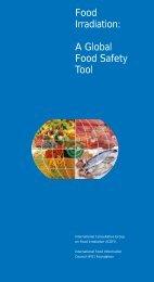 Food Irradiation: A Global Food Safety Tool - International Food ...