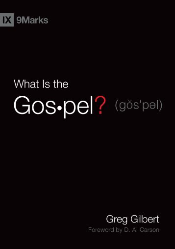 whatisthegospel-gilbert