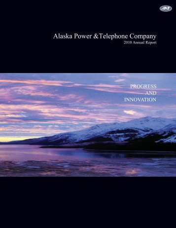 AP&T Annual Report, 2010 - Alaska Power and Telephone Company