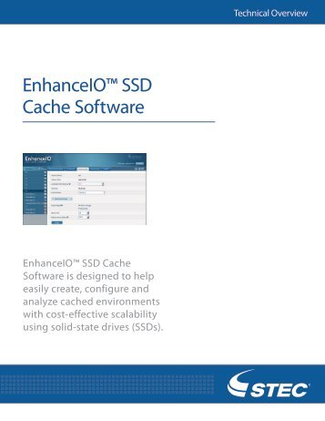 EnhanceIO™ SSD Cache Software Technical Overview - sTec, Inc