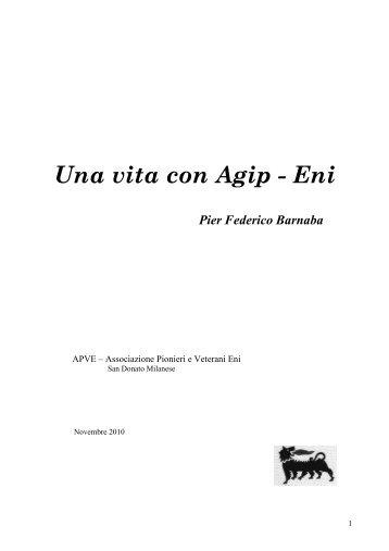 Una vita con Agip - Eni - associazione pionieri e veterani eni