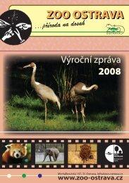 výroční zpráva 2008 ( 2,74 MB ) - Zoo Ostrava