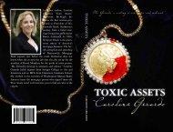 TOXIC ASSETS - I-Newswire