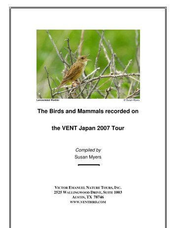 The Birds and Mammals recorded on the VENT Japan 2007 Tour