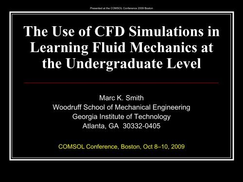 The Use of CFD Simulations in Learning Fluid     - COMSOL com