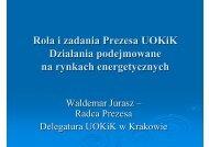 Rola i zadania Prezesa UOKiK Działania podejmowane na rynkach ...