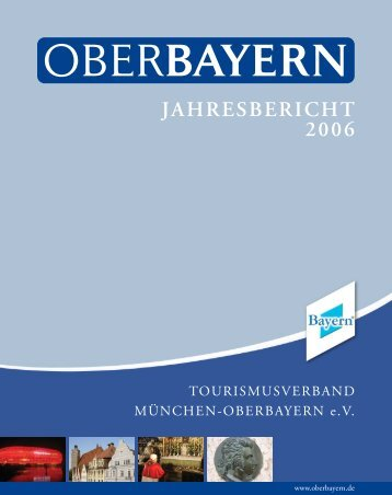 JAHRESBERICHT 2006 - Logo Tourismusverband Oberbayern