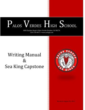 Writing Manual & Sea King Capstone - Palos Verdes High School