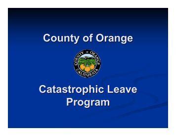 County of Orange Catastrophic Leave Program - OC Public Libraries